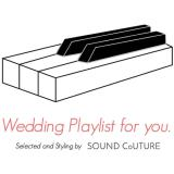 Wedding Playlist for you.【Wedding Party from Motion Picture Soundtrack】