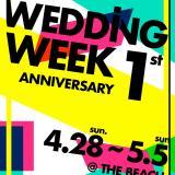 【THE BEACH】G.W. WEDDING WEEK !!