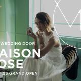 MAISON ROSE 2019.11.23 GRAND OPEN