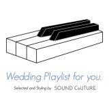 Wedding Playlist for you.【Urban Night Wedding Vol.2】
