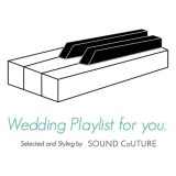 Wedding Playlist for you.【French Pop Wedding】